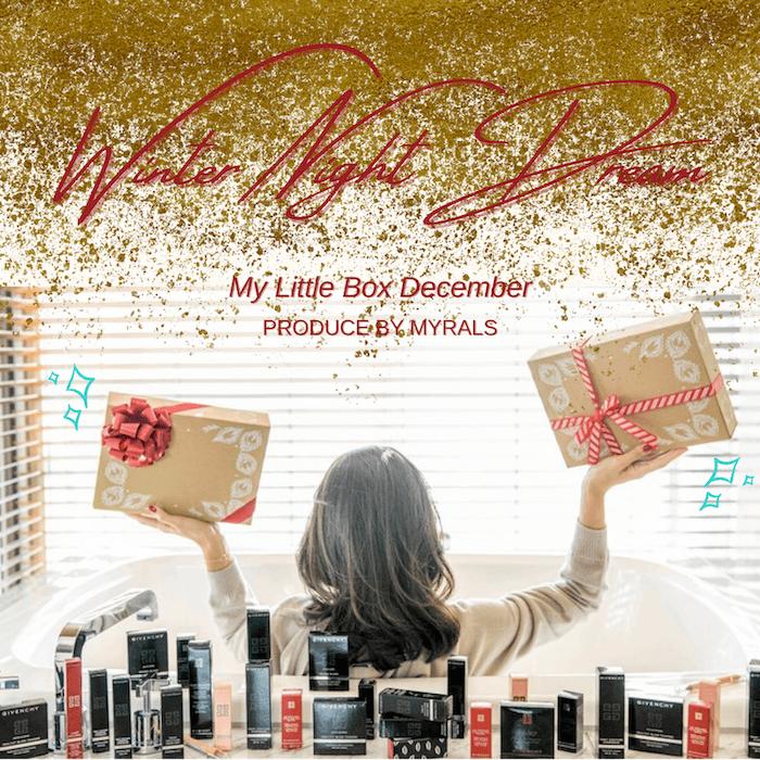 """12月My Little Boxは""""GIVENCHY""""と初フルコラボ!現品サイズのアイテムがIN!"""