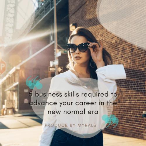 働き方も新しく!ニューノーマル時代にキャリアアップするために必要なビジネススキル5つ